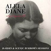 About Farewell B-Sides & Scenic Burrows Sessions by Alela Diane