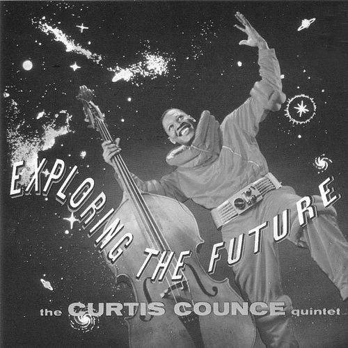 Exploring the Future (with Harold Land & Elmo Hope) [Bonus Track Version] by Curtis Counce