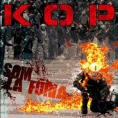 Som La Fúria von Kop