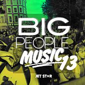 Big People Music, Vol. 13 von Various Artists