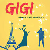 Gigi (Original Cast Soundtrack) de Various Artists