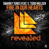 Fire in Our Hearts von Swanky Tunes