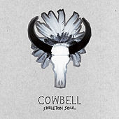 Skeleton Soul by Cowbell