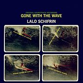 Gone with the Wave (Original Motion Picture Soundtrack) di Lalo Schifrin