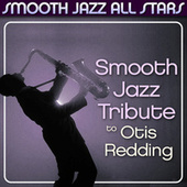Smooth Jazz Tribute to Otis Redding de Smooth Jazz Allstars