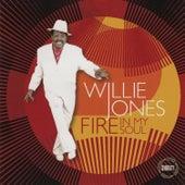 Fire in My Soul by Willie Jones