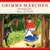 Rotkäppchen / Hans im Glück von Grimms Märchen