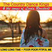 The Country Dance Kings & The Songs of Linda Ronstadt by Country Dance Kings