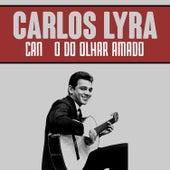 Canção do Olhar Amado von Carlos Lyra