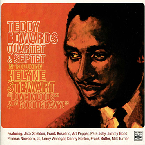 Love Moods - Good Gravy by Teddy Edwards