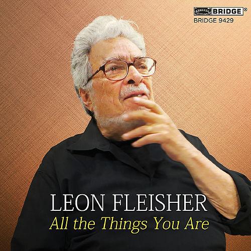 All the Things You Are by Leon Fleisher