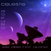 We Are Not Alone (PGX Album Version) by Celeste