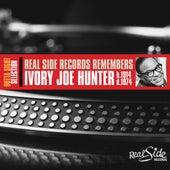 Real Side Records Remembers Ivory Joe Hunter by Ivory Joe Hunter