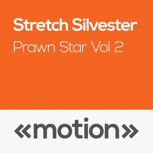 Prawn Star, Vol. 2 by Stretch Silvester