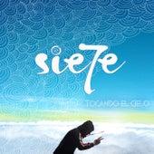 Tocando el Cielo de Sie7e