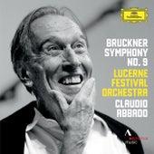 Bruckner: Symphony No. 9 In D Minor von Lucerne Festival Orchestra