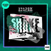 Shake de Shadow Dancer