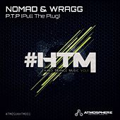 P.T.P (Pull The Plug) (Nomad vs. Wragg) de Nomad