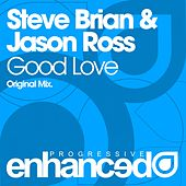 Good Love von Steve Brian