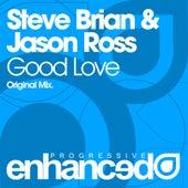 Good Love by Steve Brian