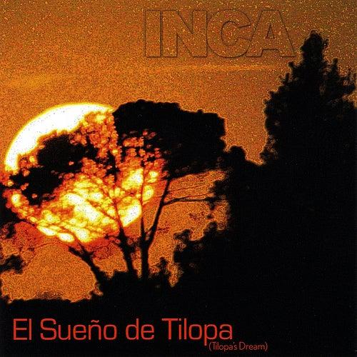 El sueño de Tilopa by Inca The Peruvian Ensemble