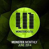 Monster Monthly - June 2014 - Single by Various Artists