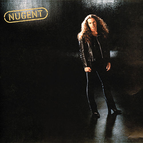 Nugent by Ted Nugent