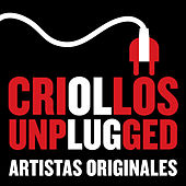Criollos Unplugged (Live) de Various Artists