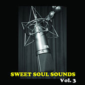 Sweet Soul Sounds, Vol. 3 de Various Artists