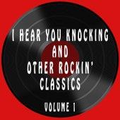 I Hear You Knocking & Other Rockin' Classics, Vol. 1 de Various Artists