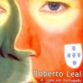 A Copa Em Português de Roberto Leal