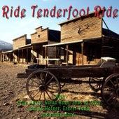 Ride Tenderfoot Ride by Various Artists