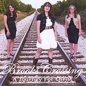 A Journey for Christ by Brooks Crossing