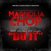 Do It - Single von Magnolia Chop