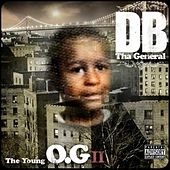 The Young OG II von D.B. Tha General