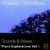 Piano Exploration, Vol. 1: Sounds & Waves von Tomasz Trzcinski