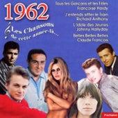 1962 : Les chansons de cette année-là (18 succès) de Various Artists