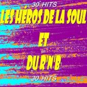 Les héros de la Soul et du R'n'B (30 Hits) by Various Artists