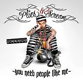 YNPLM (You Need People Like Me) de Plies