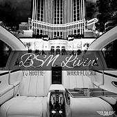 BSM Livin' - Single von YG Hootie