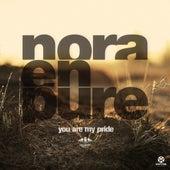 You Are My Pride von Nora En Pure