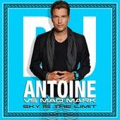 Sky Is the Limit de DJ Antoine