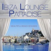 Ibiza Lounge Paradise (Selected By Tito Torres) by Various Artists