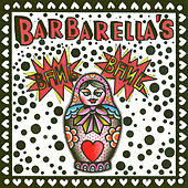 Barbarella's Bang Bang by Barbarella's Bang Bang