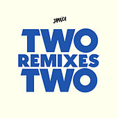 Two On Two (Remixes) by Jamaica