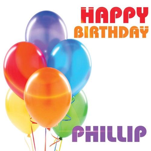 happy birthday phillip Happy Birthday Phillip (Single) by The Birthday Crew : Napster happy birthday phillip