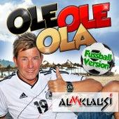 Ole Ole Ola (Fussball Version) von Almklausi