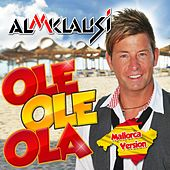 Ole Ole Ola (Mallorca Version) von Almklausi