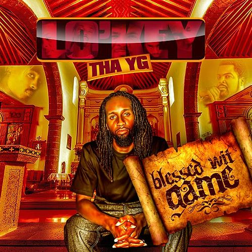 Blessed Wit Game by Lo'Key Tha YG