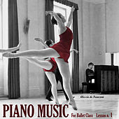 PIANO MUSIC FOR THE BALLET Lesson 1: Barre Exercises de Alessio De Franzoni